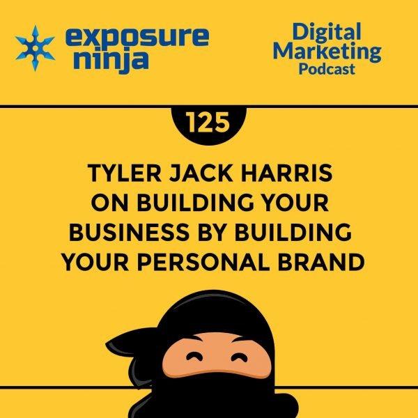 Featured image of the Exposure Ninja Digital Marketing Podcast, Episode 125