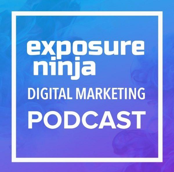 Exposure Ninja Digital Marketing SEO Podcast Banner
