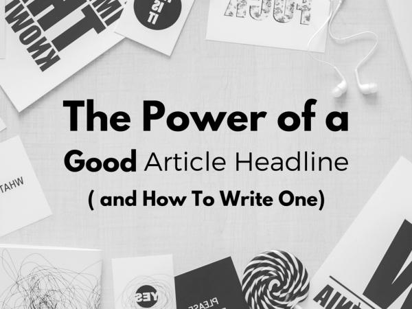How to write a good article headline