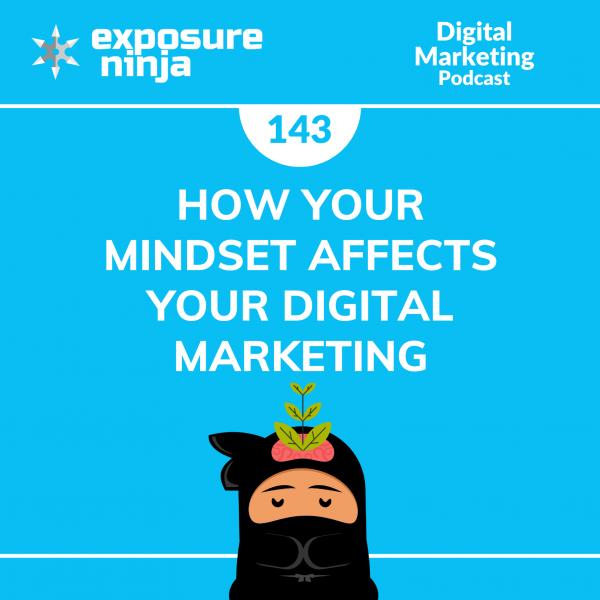 Episode 143 of the Digital Marketing Podcast