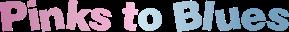 Pinks to Blues Logo