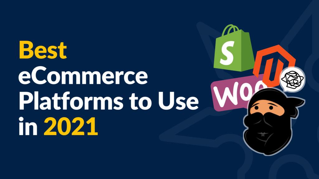 best ecommerce platform 2021 banner