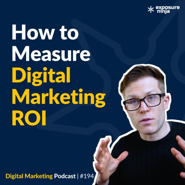 How to measure digital marketing ROI