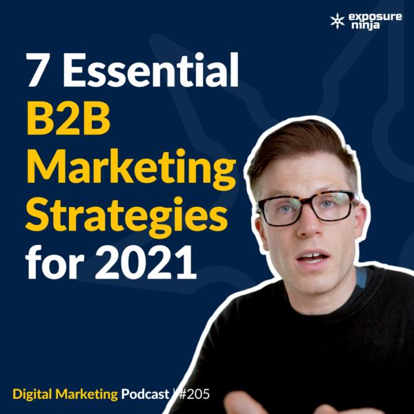 7 Essential B2B Marketing Strategies for 2021