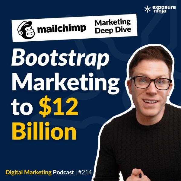 Podcast thumbnail for #214: Mailchimp's Weird & Wonderful Digital Marketing Strategy